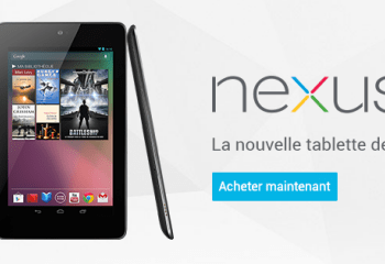 La Nexus 7 est disponible à partir de 199 euros sur le Google Play