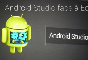Android Studio face à Eclipse : le comparatif
