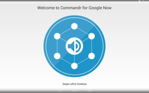 Commandr for Google Now ou comment contrôler son smartphone à la voix