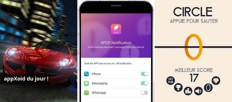 Les apps du jour : Drag Racing 3D, APUS Notification et Circle