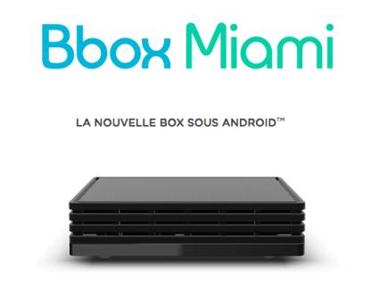 La Bbox Miami de Bouygues Telecom sera disponible le 23 mars