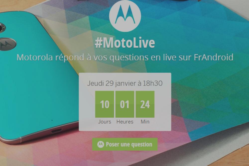 #MotoLive : le 29 janvier, Motorola répond à vos questions en direct !