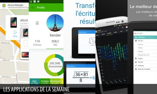 Les apps de la semaine : Android Device Manager, Xender, File Transfer & Share, MyScript Calculator, Sleep as Android, Pocket
