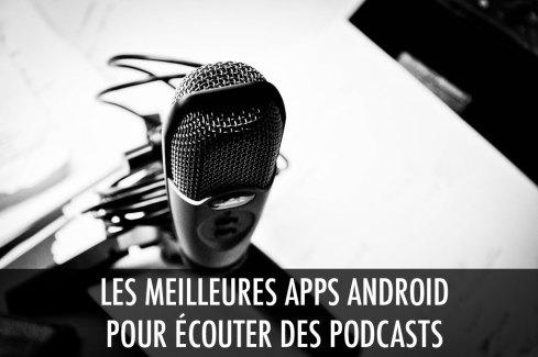 Les 5 meilleures applications pour écouter des podcasts