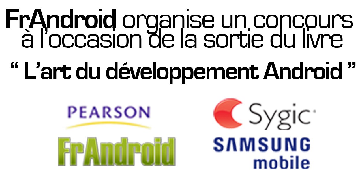 Concours FrAndroid à l'occasion de la sortie du livre «L'art du développement Android» !