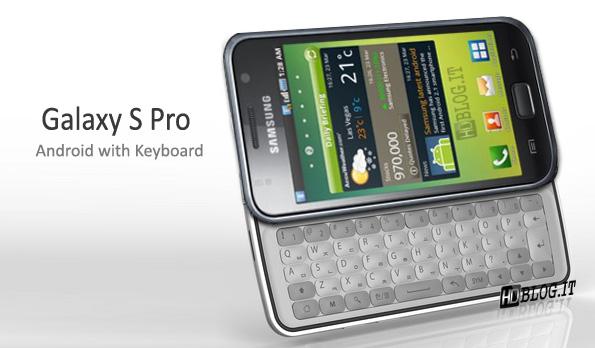 Samsung Galaxy S Pro, avec un clavier physique ?