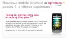 Testez gratuitement le LG Optimus One et gardez le !