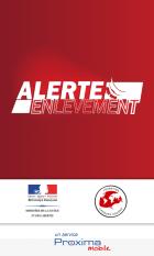 L'application Alerte Enlèvement est disponible sur Android (MàJ)