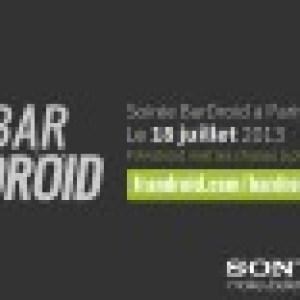 BARDROID #1 : La première soirée «Android», le 18 juillet 2013 à Paris !