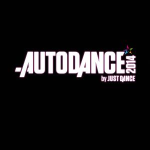 Autodance by Just Dance 2014 vous invite à faire le show sur les hits du moment