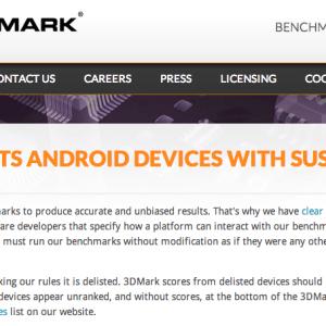 3DMark radie des smartphones Samsung et HTC de ses listes : vers l'ordre moral du benchmark chez Futuremark