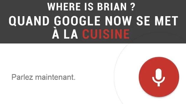 Que faire avec Google Now dans votre cuisine ?