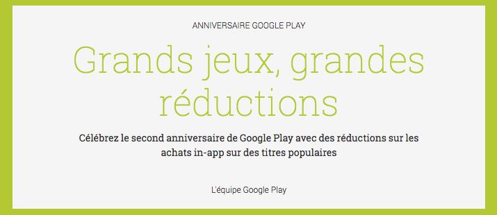 Google Play : 2 ans déjà et des achats in-app de jeux, des jeux et des films en promo !
