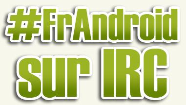 Le bureau virtuel de l'équipe Google Android sur IRC