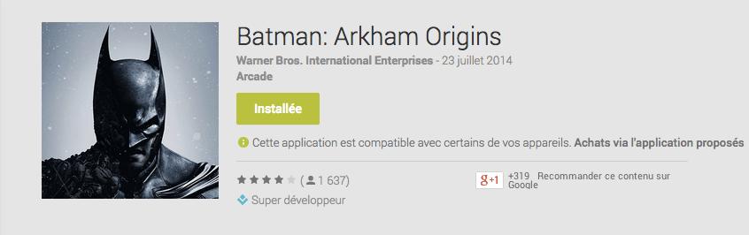 Le jeu Batman: Arkham Origins atterrit sur le Google Play