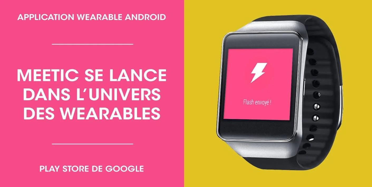 Après Tinder sur Android Wear, Meetic s'invite sur vos montres connectées