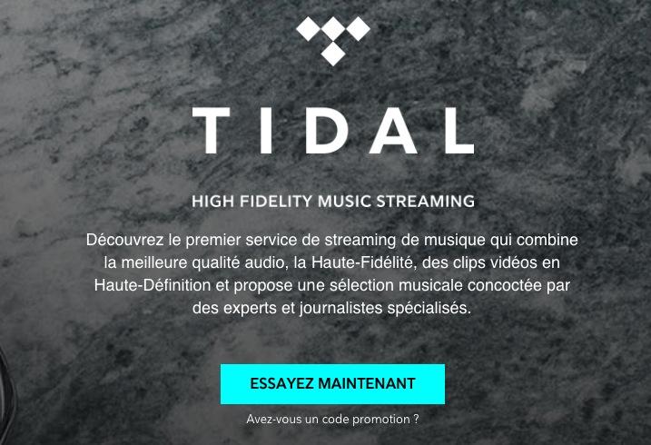 Le service de streaming haute résolution Tidal aussi est disponible en France