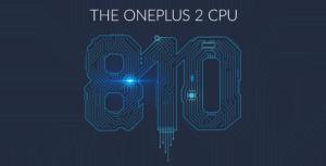 Le OnePlus 2 sera équipé d'un Snapdragon 810 «amélioré»