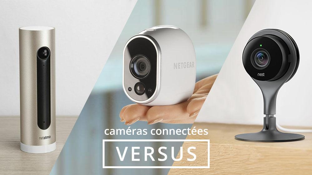 Dossier : quelle caméra connectée choisir pour éviter les cambriolages ?