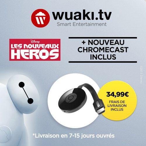 Bon plan : le Chromecast 2 + le film Les Nouveaux Héros à 34,99 euros