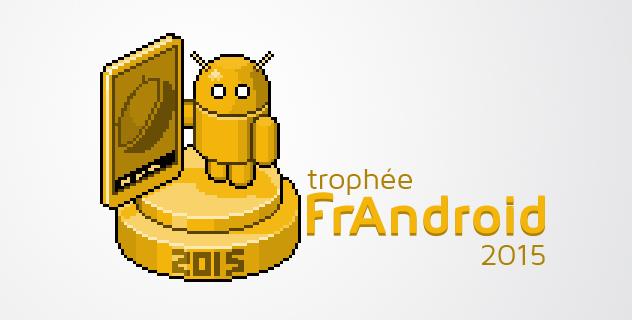 Trophée FrAndroid 2015 : que la compétition commence !
