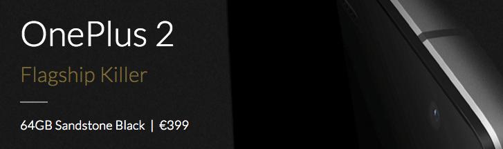 Oubliez le OnePlus 2 16 Go, il n'existe plus qu'en version 64 Go