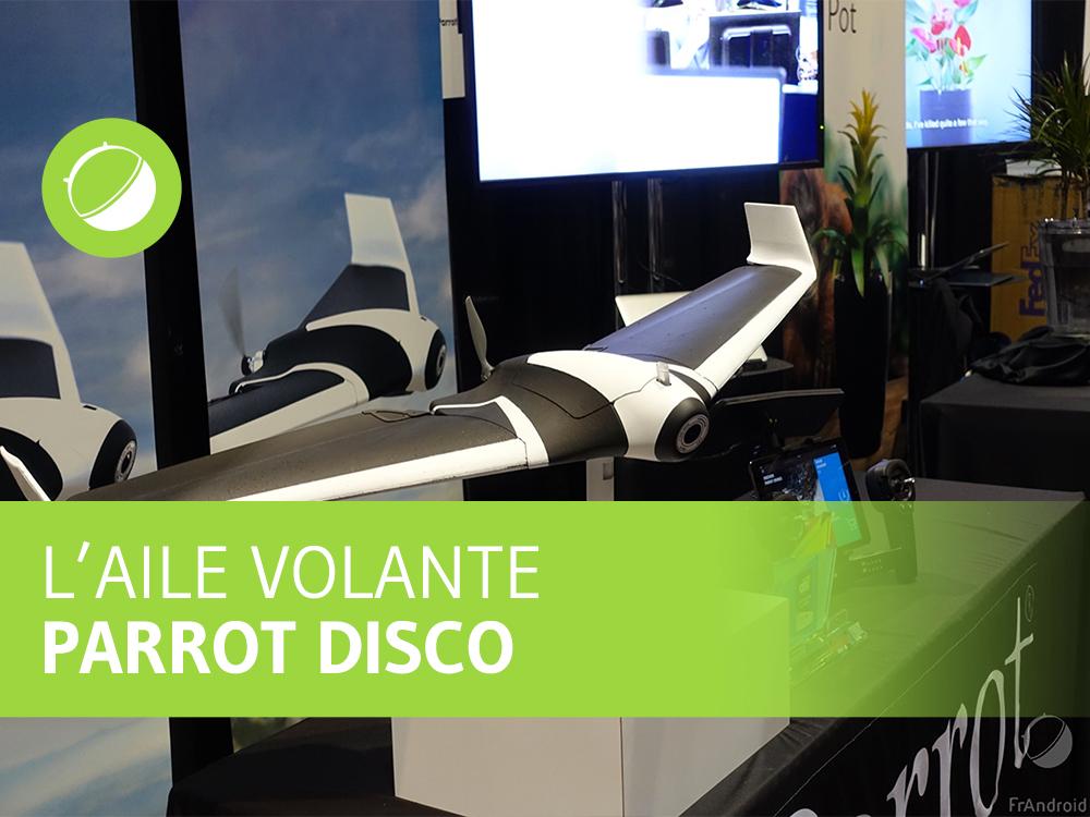 Vidéo : Parrot Disco, tous les détails techniques de l'aile volante