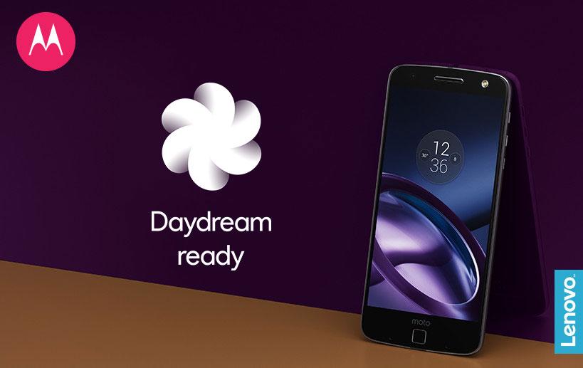 Daydream débarque en premier sur les Lenovo Moto Z et Moto Z Force