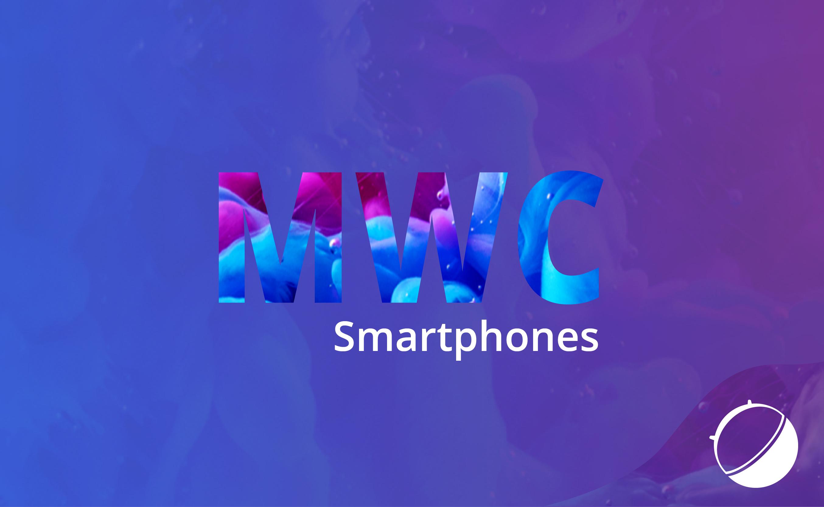 La liste des 34 smartphones annoncés au MWC 2017