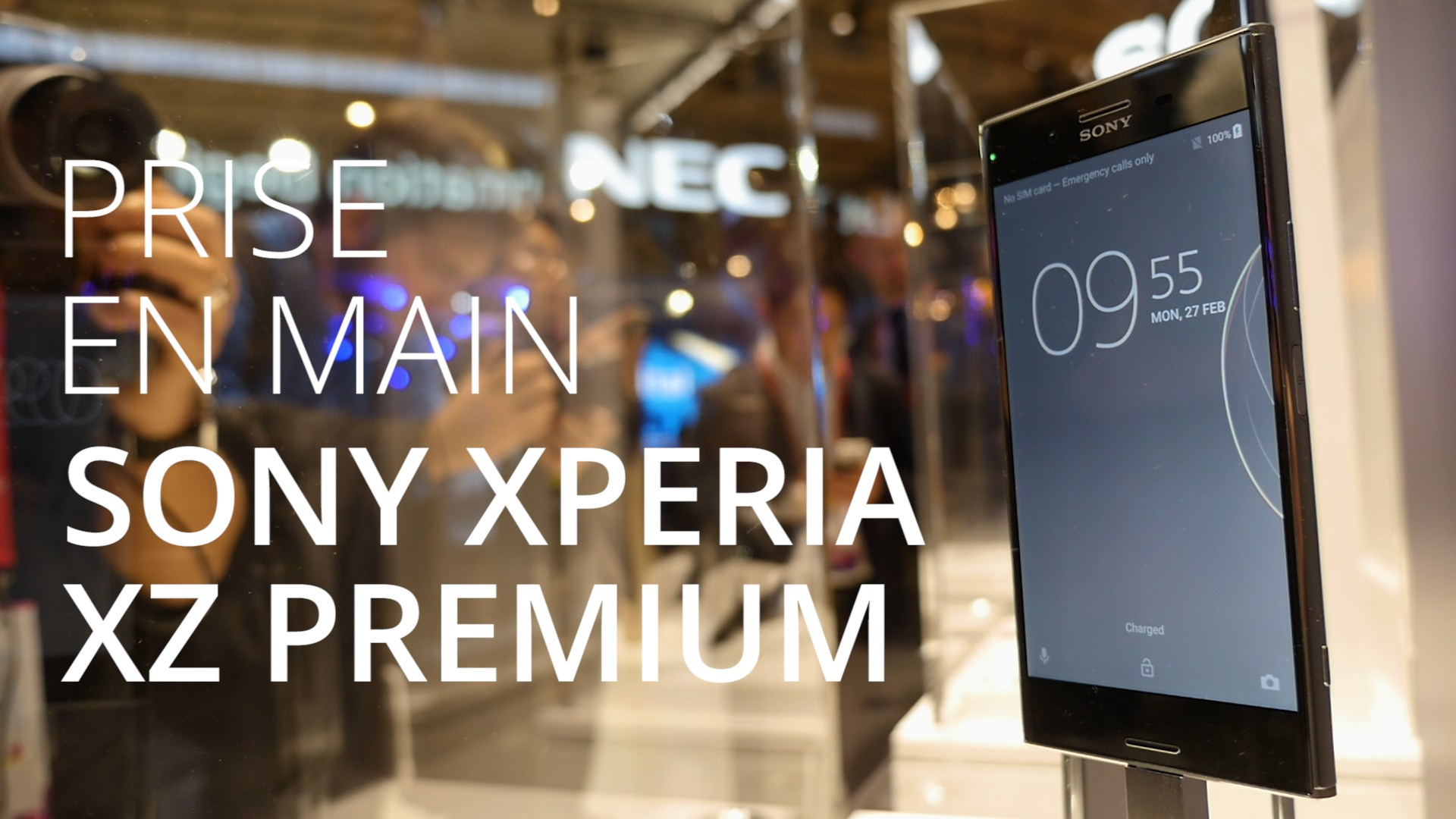 Sony Xperia XZ Premium : nos impressions en vidéo au MWC 2017