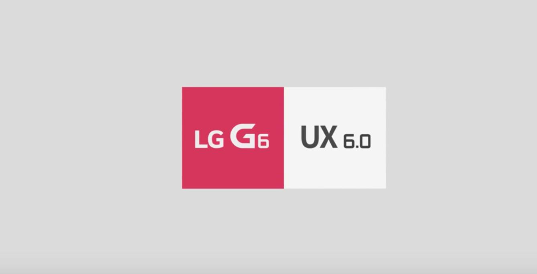 LG G6 : l'UX 6.0 en vidéo permet de découvrir quelques fonctionnalités