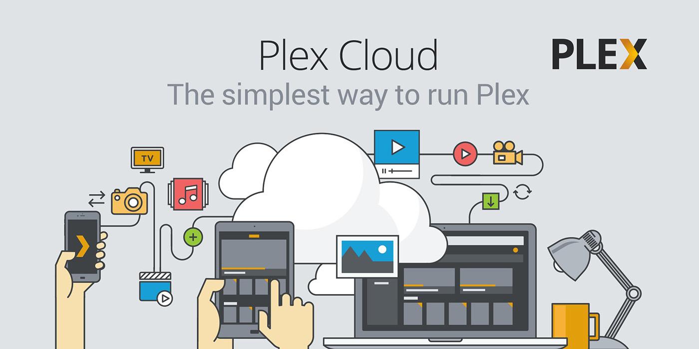 Plex Cloud : le media center dans le cloud est disponible pour (presque) tout le monde