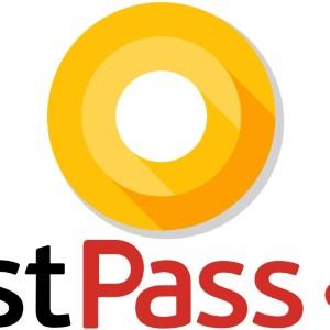 Android O va rendre LastPass plus pratique et plus sécurisé