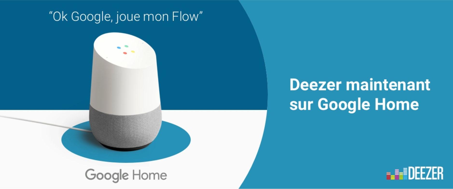 Google Home : Deezer débarque aux côtés de Play Musique et Spotify