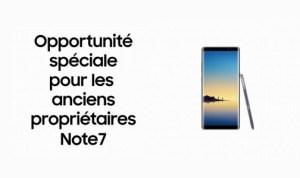 Galaxy Note 8 : un geste commercial pour les propriétaires du Note 7 aux Etats-Unis, rien en Europe