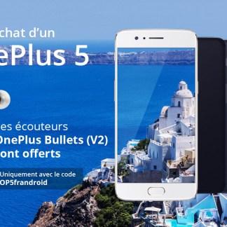 🔥 Bon Plan exclusif : les écouteurs Bullets V2 offerts pour l'achat d'un OnePlus 5 sur le site officiel