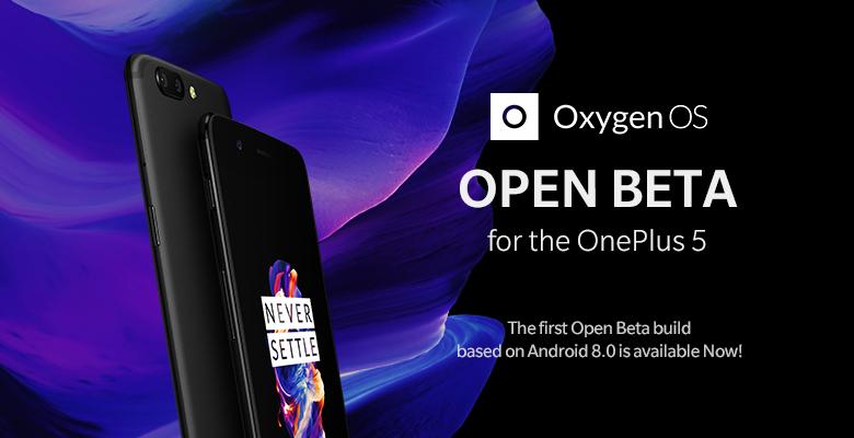 OnePlus 5 : OnePlus déploie une nouvelle bêta basée sur Android 8.0 Oreo