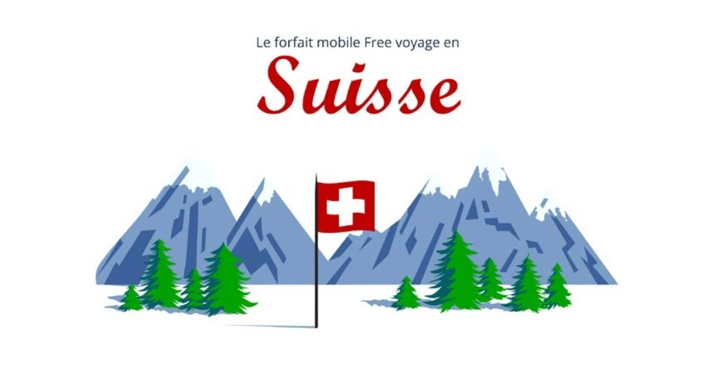 Free Mobile intègre la Suisse à son forfait international