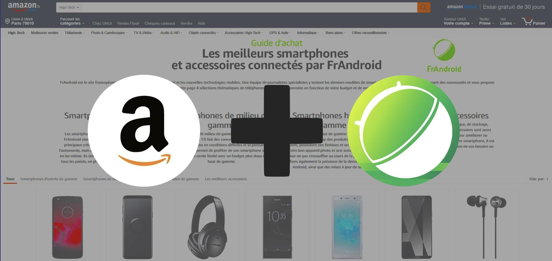 Retrouvez FrAndroid sur Amazon avec une sélection des meilleurs smartphones et accessoires