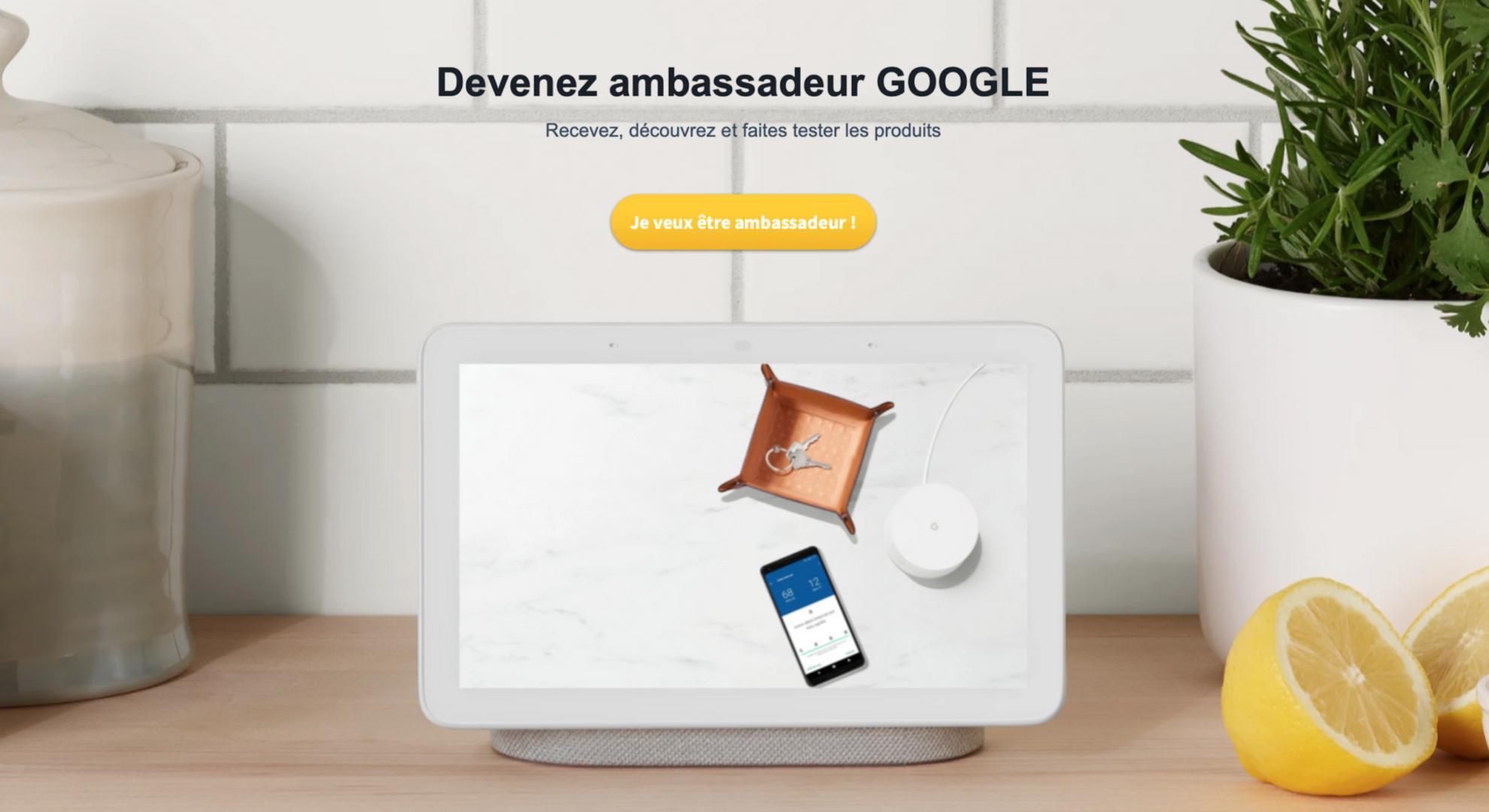 Recevez gratuitement les Google Nest Hub et Wi-Fi en devenant ambassadeur Google
