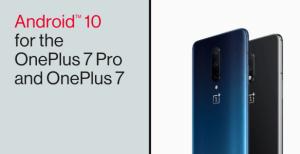 OnePlus 7 Pro et OnePlus 7 : la mise à jour Android 10 est en cours de déploiement