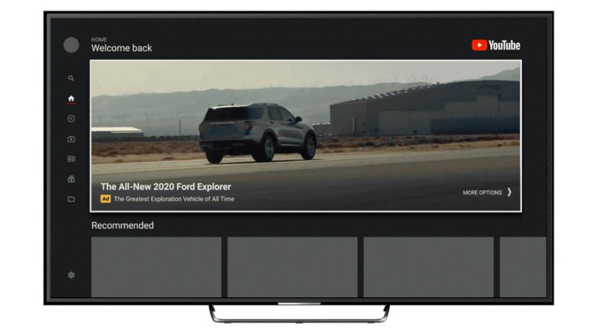 YouTube sur les TV : Google annonce l'arrivée de publicités géantes dans l'interface