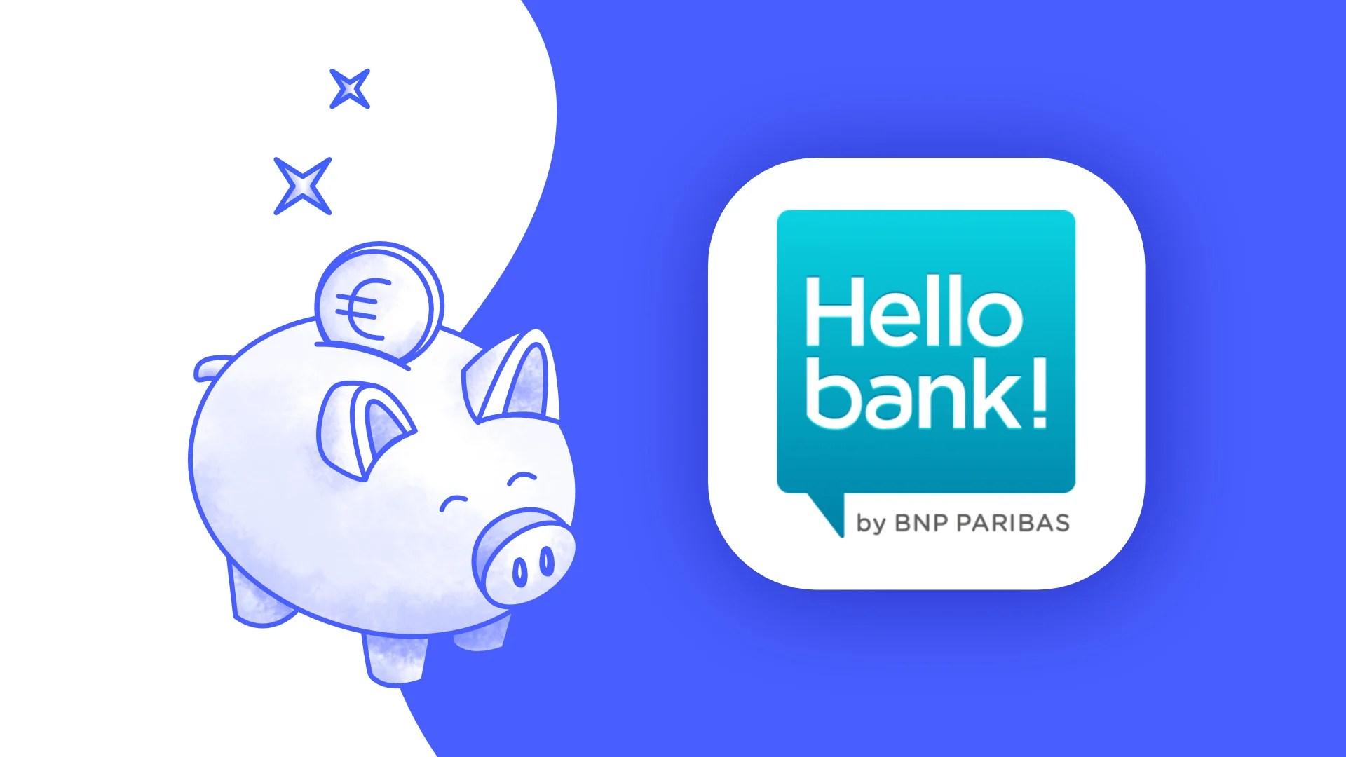 Avis Hello Bank!: que vaut la banque en ligne de BNP Paribas?