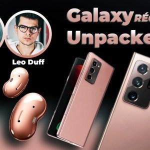 Galaxy Unpacked : le récap' de l'évènement commenté par Léo Duff et Brandon Le Proktor