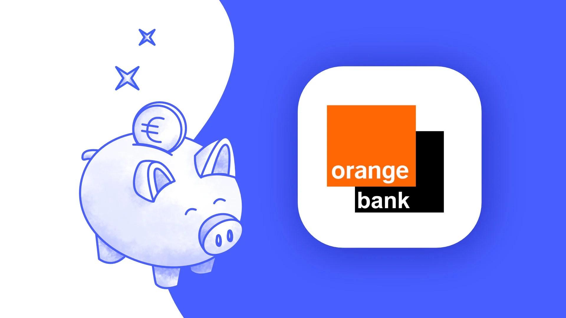 Notre avis sur Orange Bank