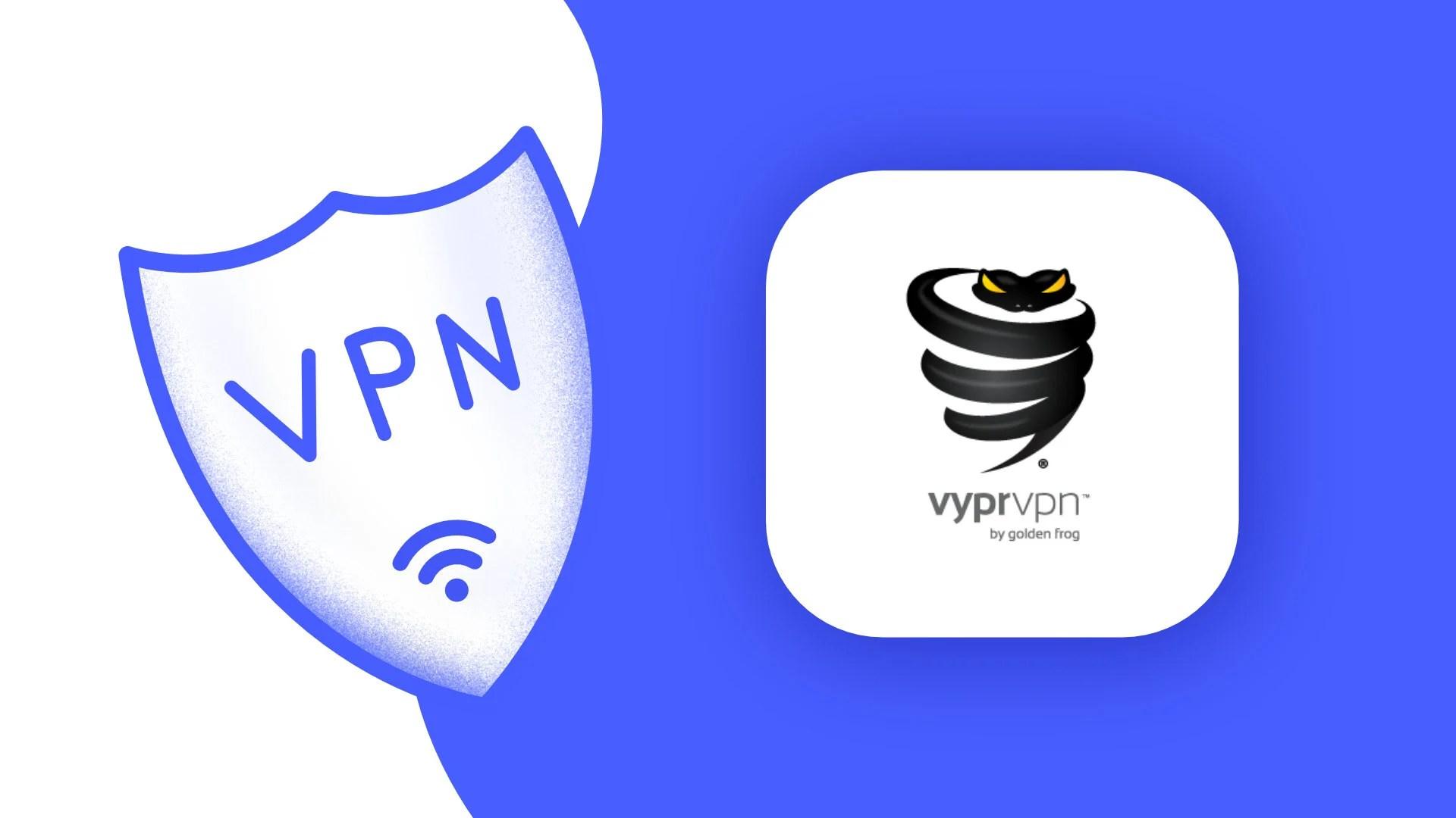 VyprVPN : notre avis sur ce VPN