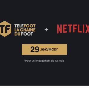 Téléfoot + Netflix : tout savoir sur l'offre SVoD à moins de 30 euros