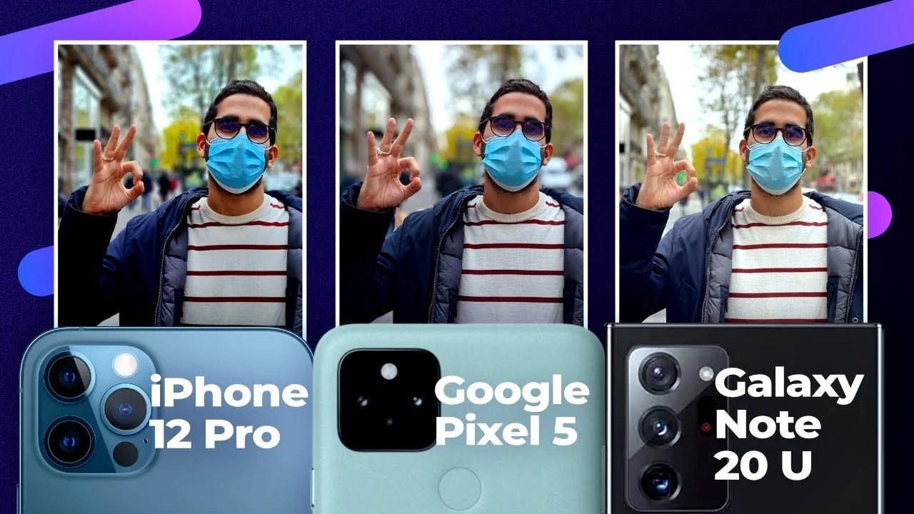 iPhone 12 Pro vs Samsung Galaxy Note 20 Ultra vs Google Pixel 5 : découvrez notre comparatif photo