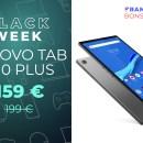 Lenovo Tab M10 Plus : une tablette performante et abordable avec 40 € de moins