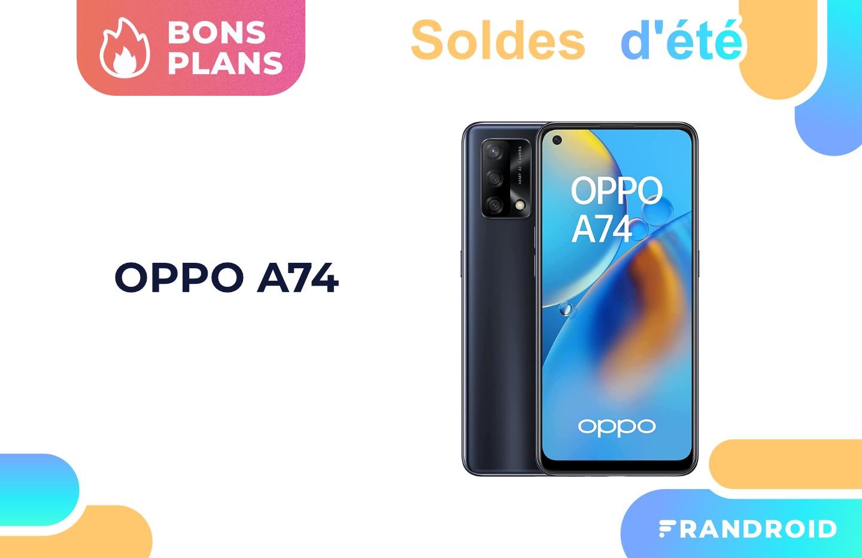 Oppo A74 : ce smartphone 4G devient 50 € moins cher pendant les soldes